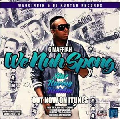 G Maffiah - We Nuh Spong